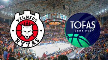 Rytas Vilnius – Tofas: Analiza utakmice