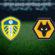 Leeds – Wolves
